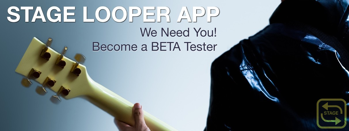 stage-looper-app-ad-2017-beta-tester-needed-iOS